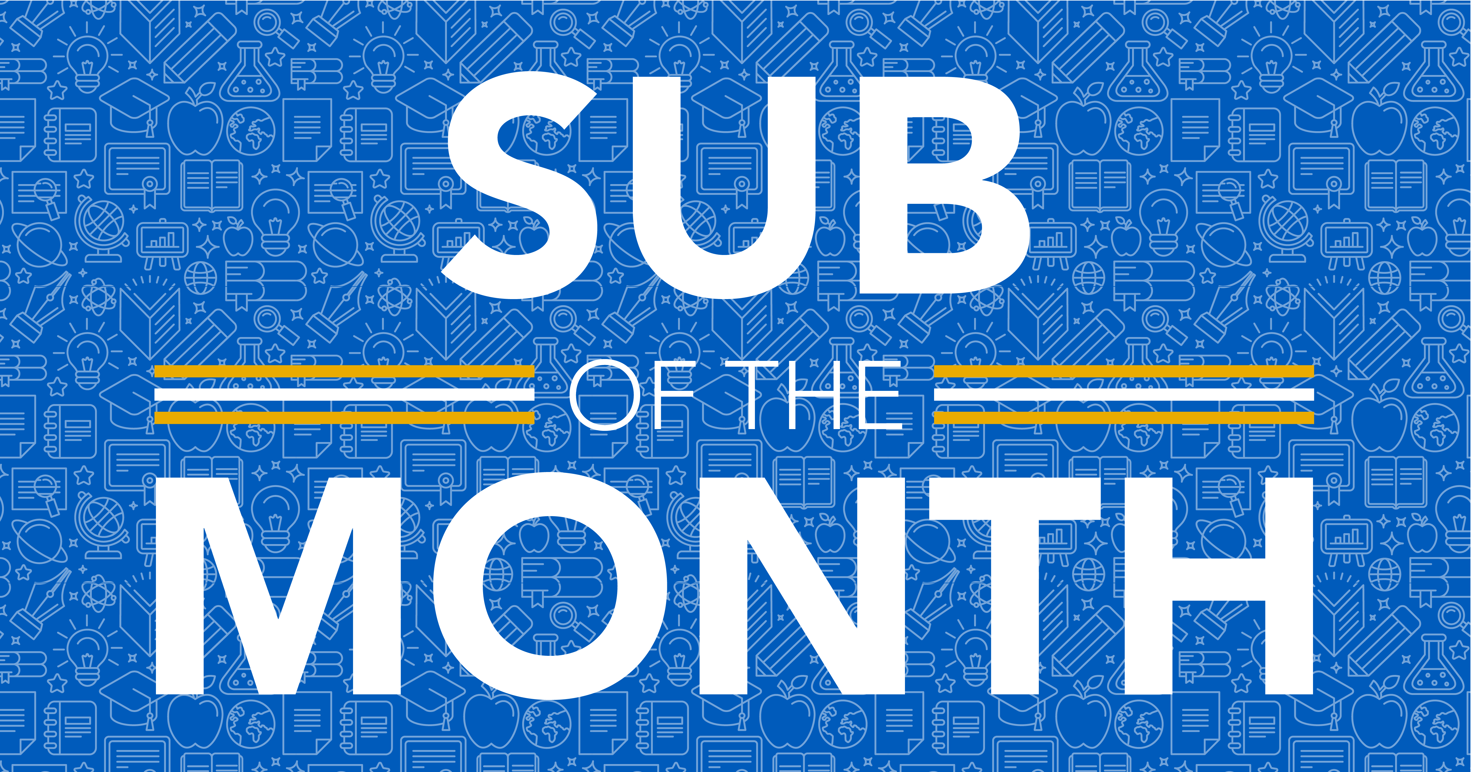 Sub of the Month